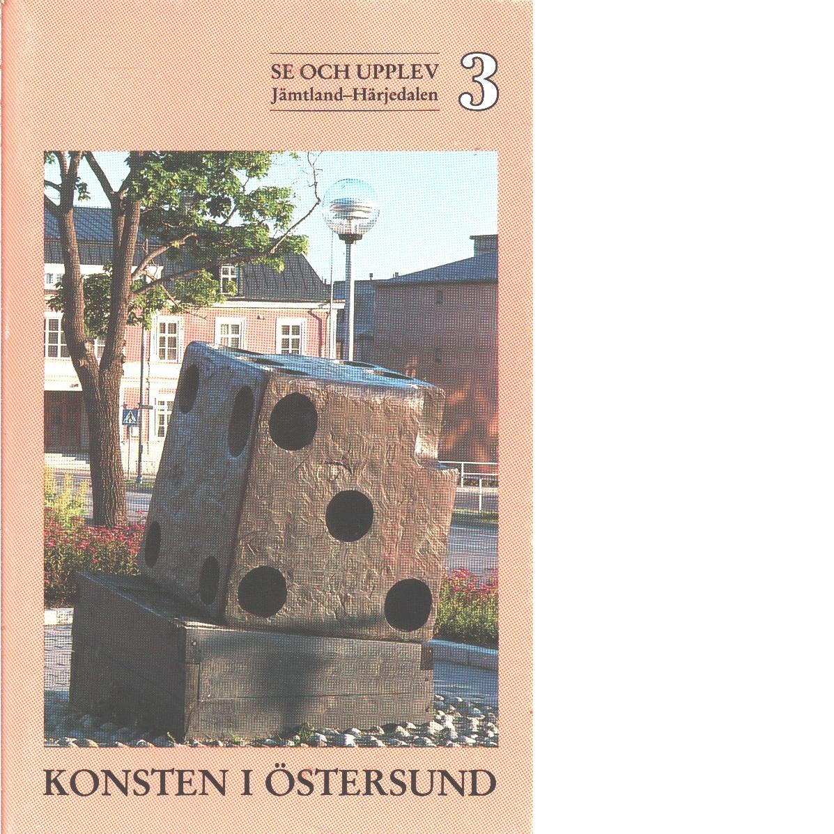 Konsten i Östersund - Jonsson, Leif och Rindberg, Lo samt     Sondén, Gunilla