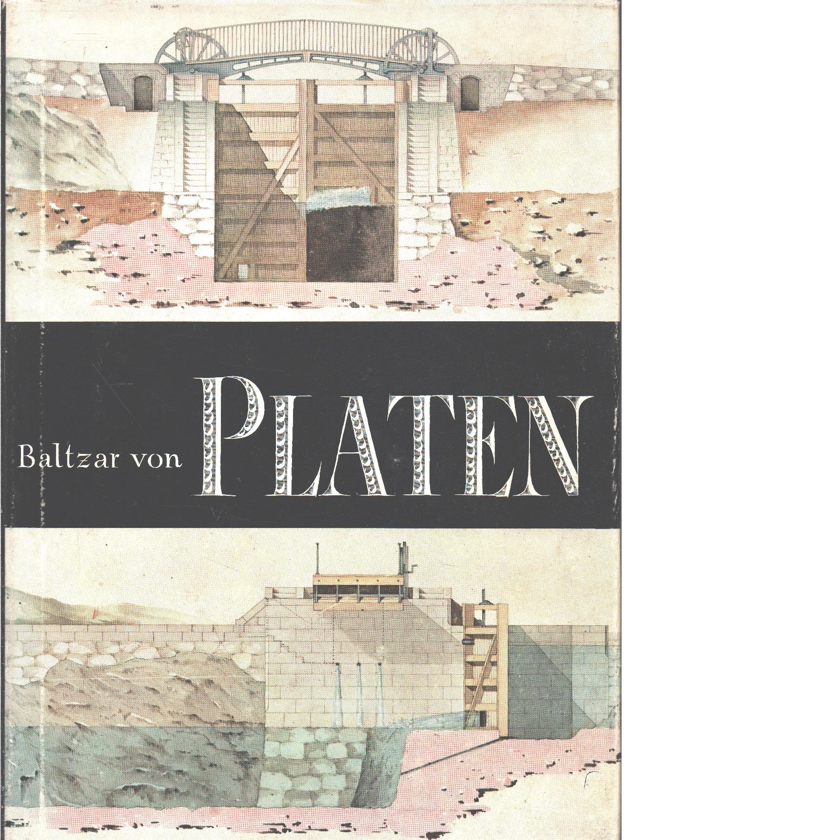 Skaparen av Göta kanal, Baltzar von Platen - Red. Skoog, Gösta och Hallin, Gösta