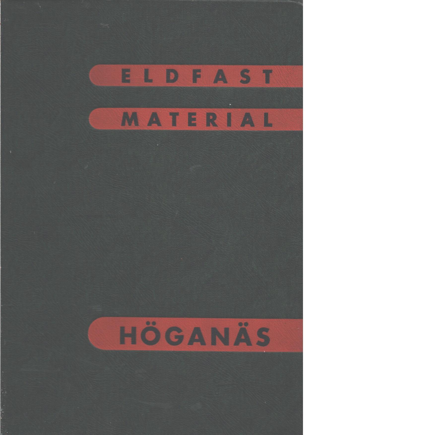 Handbok över eldfast material - Red. Sjöström, Ivar