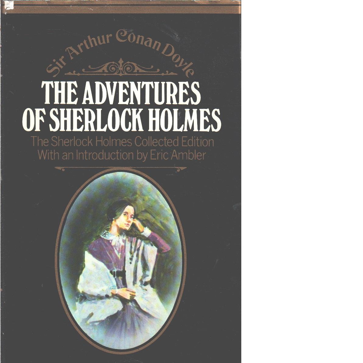 The Adventures of Sherlock Holmes - Conan Doyle,  Sir Arthur