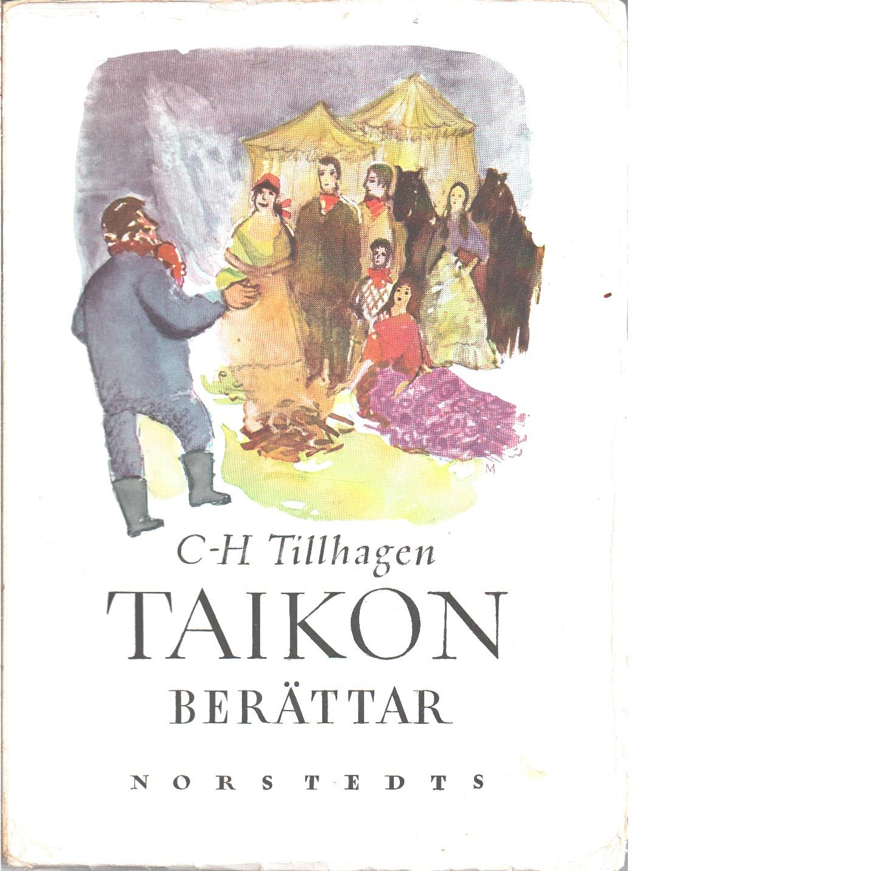 Taikon berättar : zigenarsagor - Tillhagen, Carl-Herman