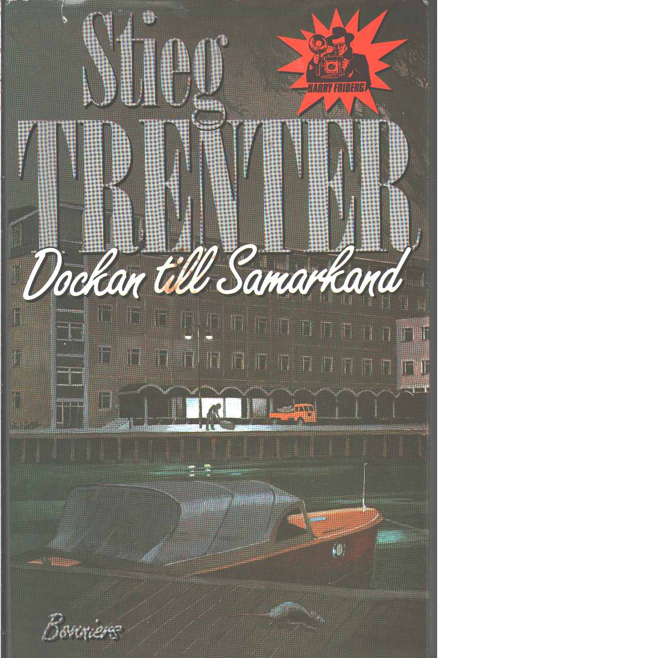Dockan till Samarkand - Trenter, Stieg