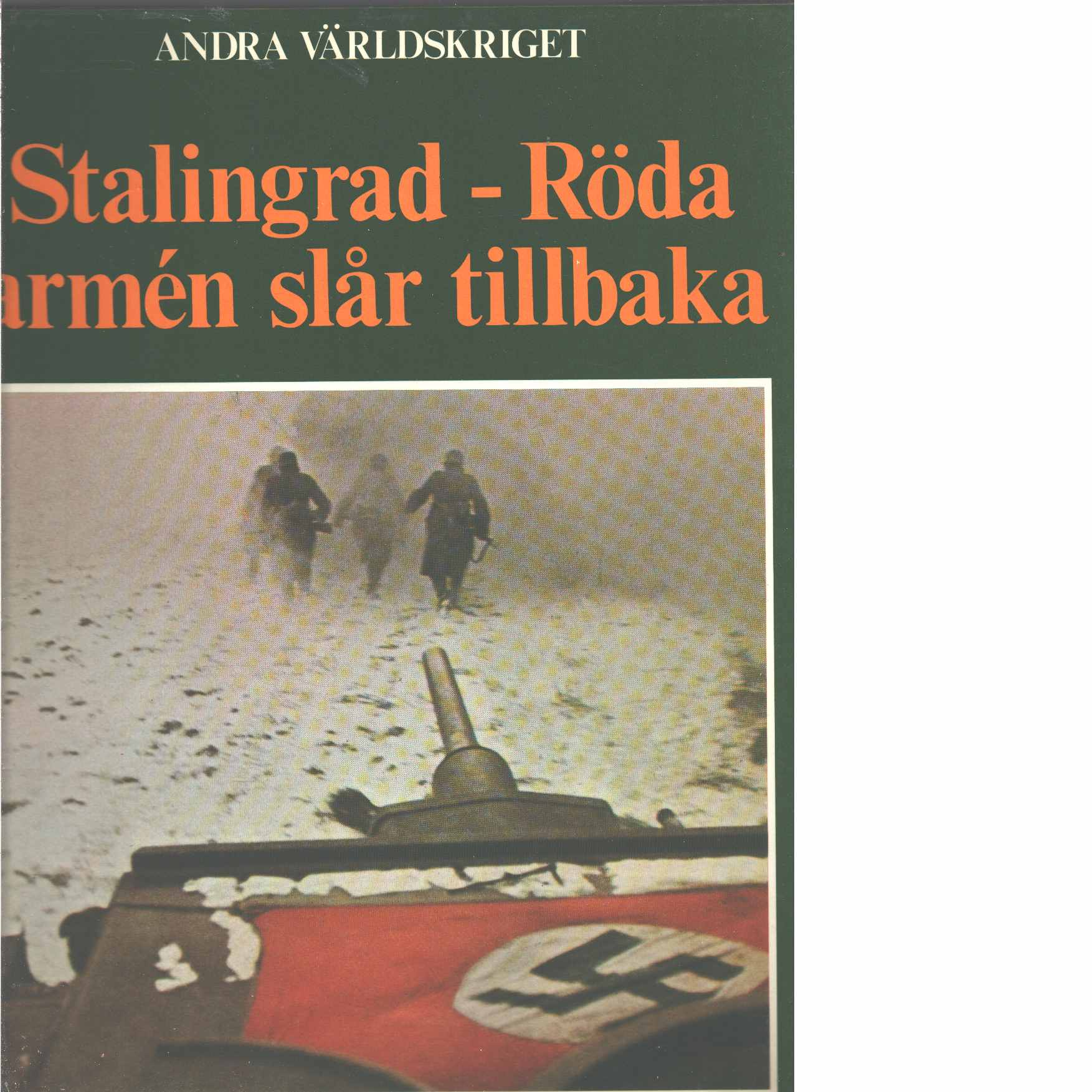 Stalingrad - Röda armén slår tillbaka - Bauer, Eddy
