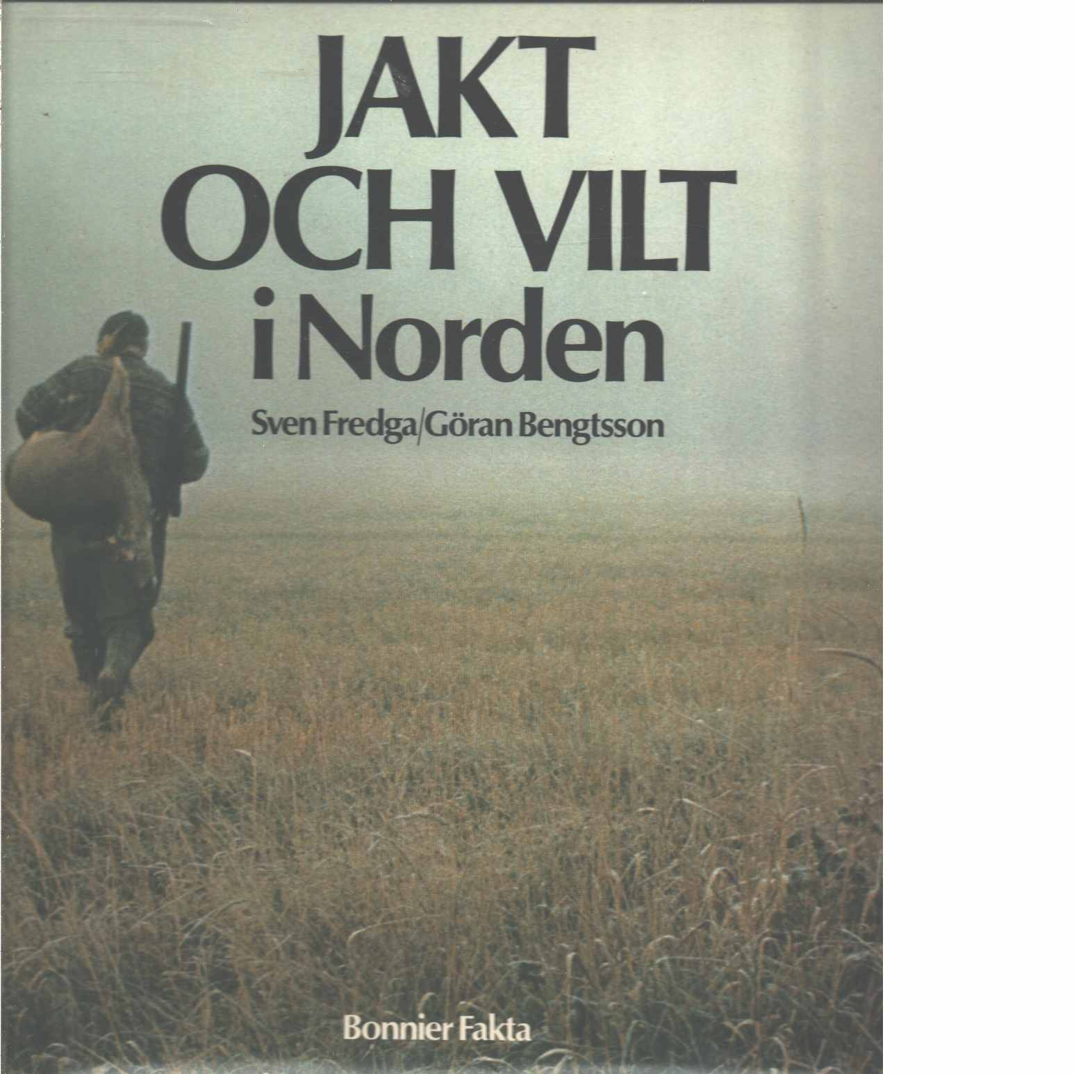 Jakt och vilt i Norden  - Fredga, Sven