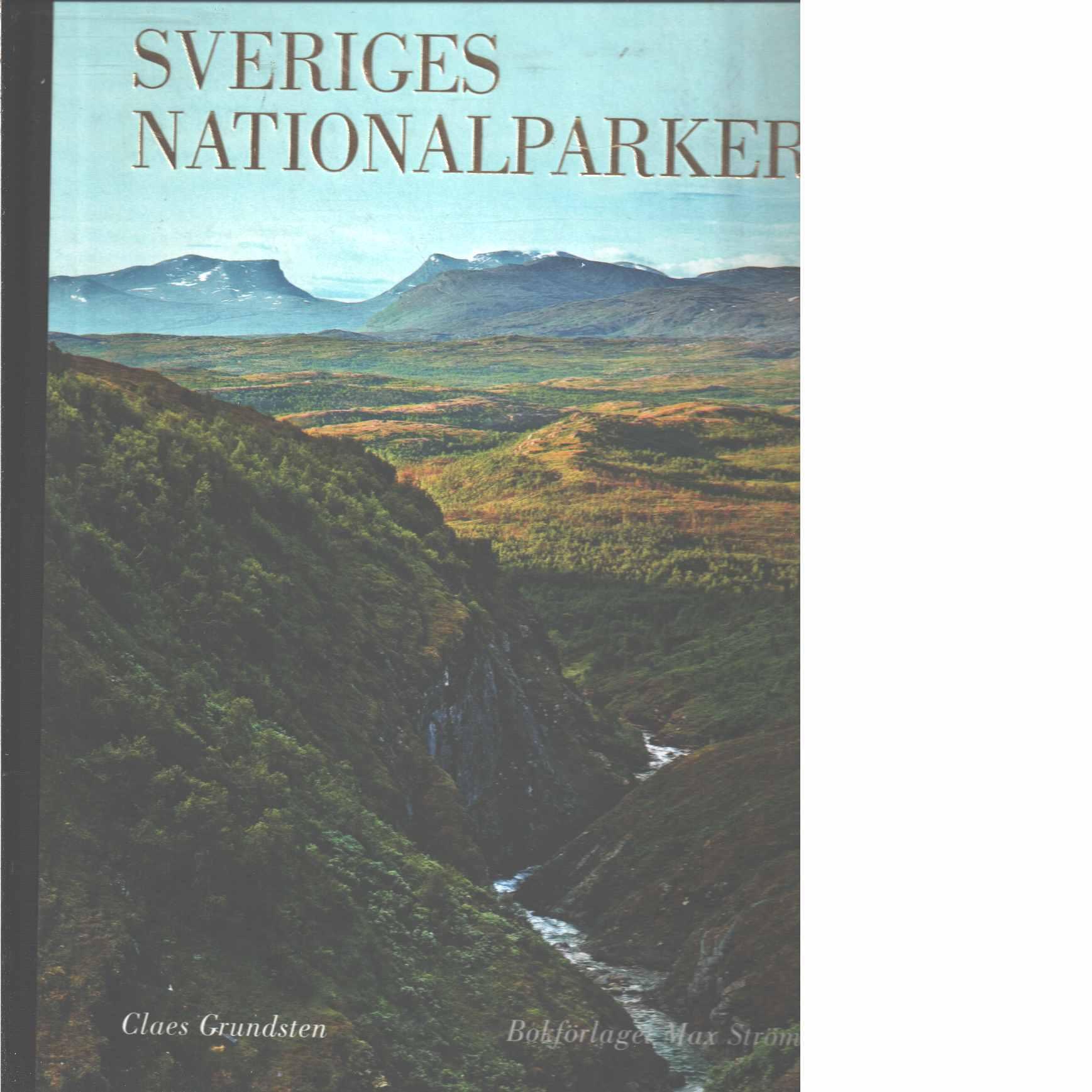 Sveriges nationalparker  - Grundsten, Claes,