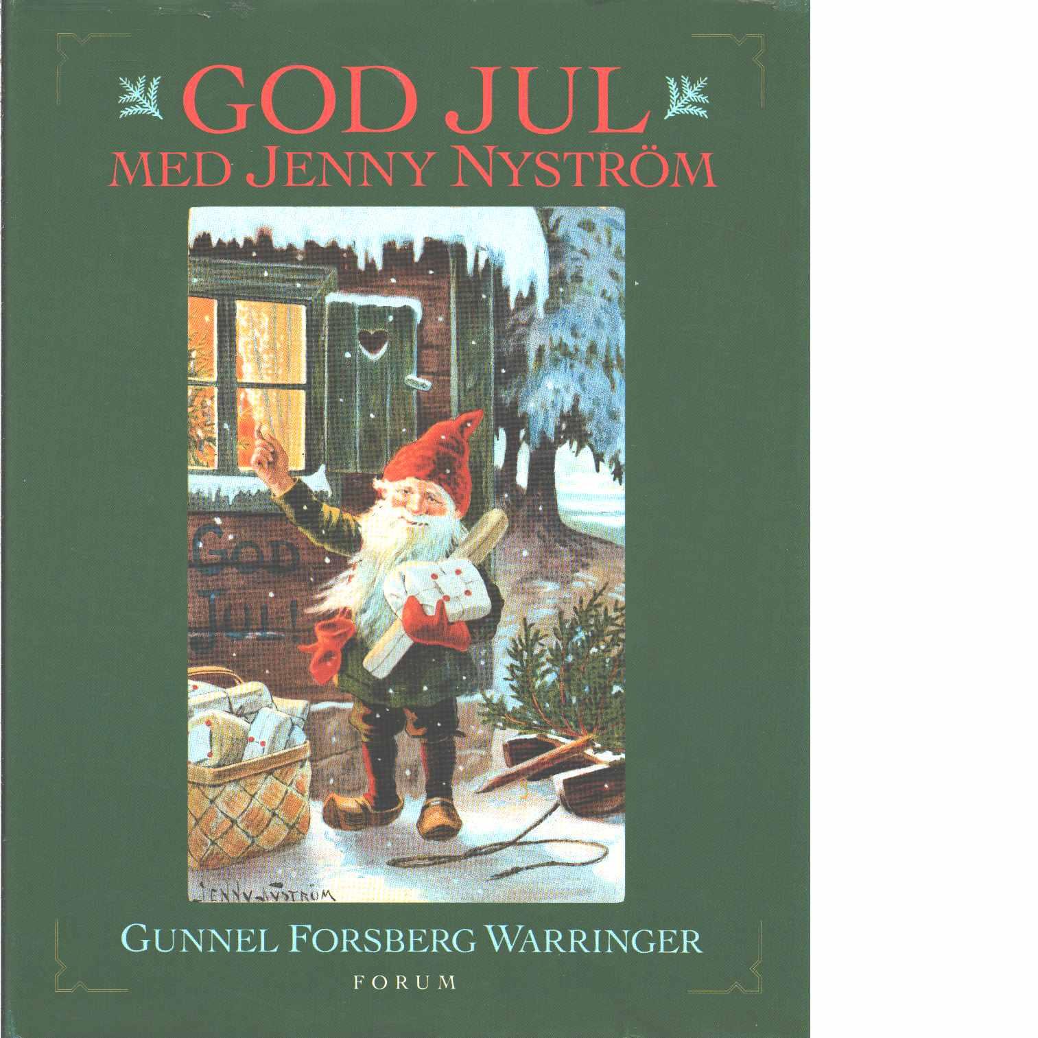 God jul med Jenny Nyström  - Forsberg Warringer, Gunnel och  Nyström, Jenny