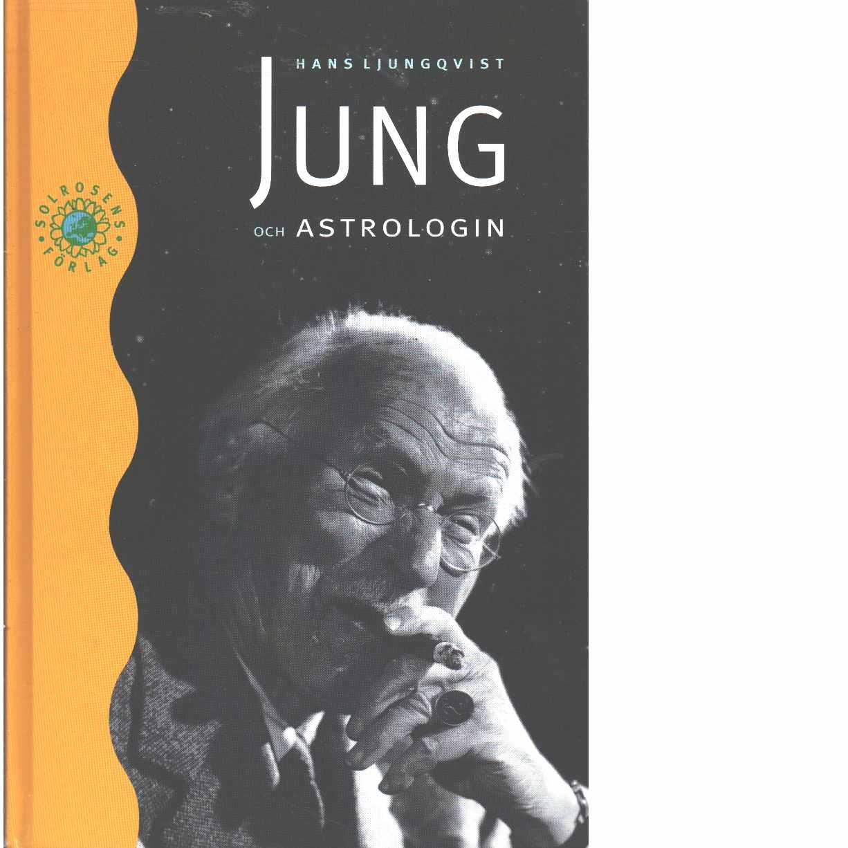 Jung och astrologin - Ljungqvist, Hans