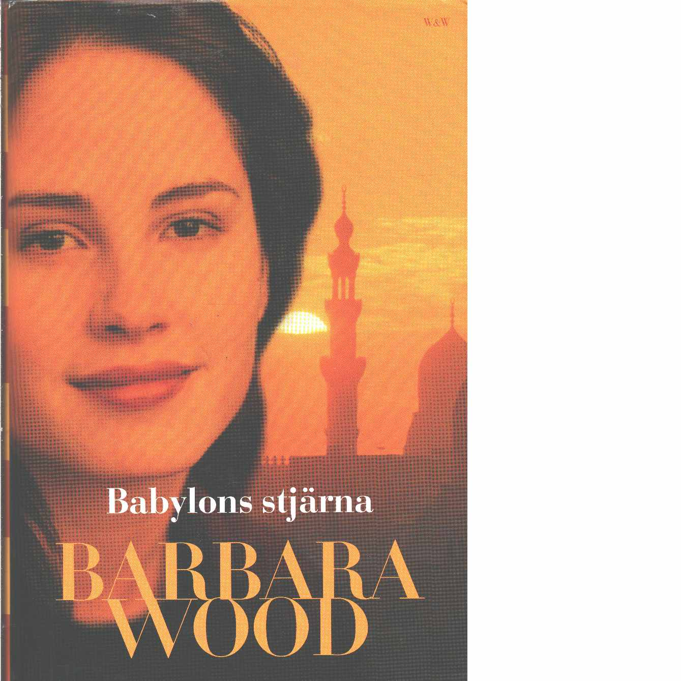 Babylons stjärna - Wood, Barbara