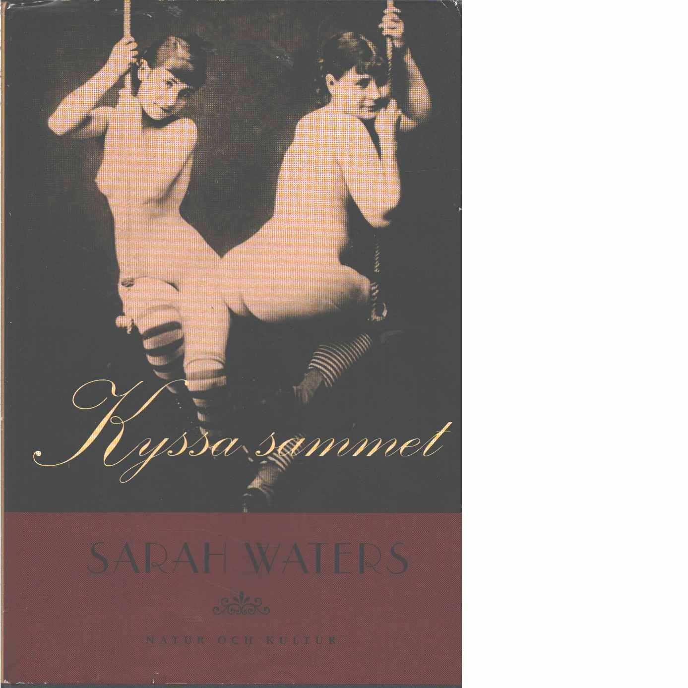 Kyssa sammet - Waters, Sarah