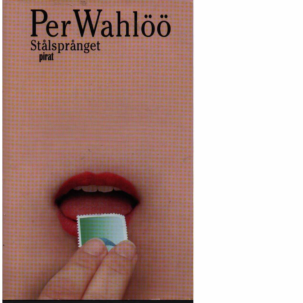 Stålsprånget - Wahlöö, Per