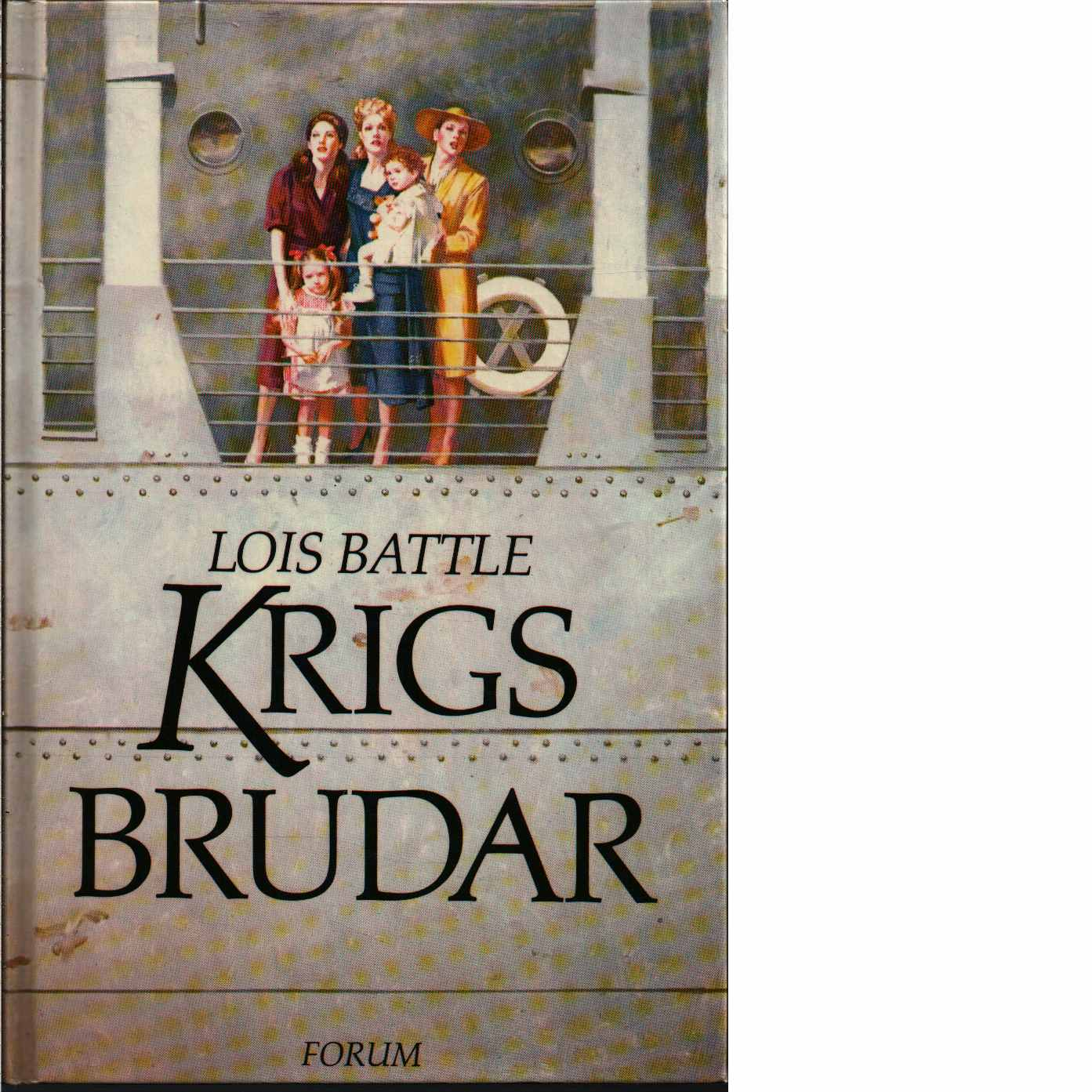 Krigsbrudar - Battle, Lois
