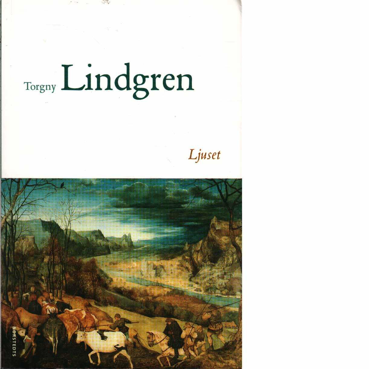 Ljuset  - Lindgren, Torgny