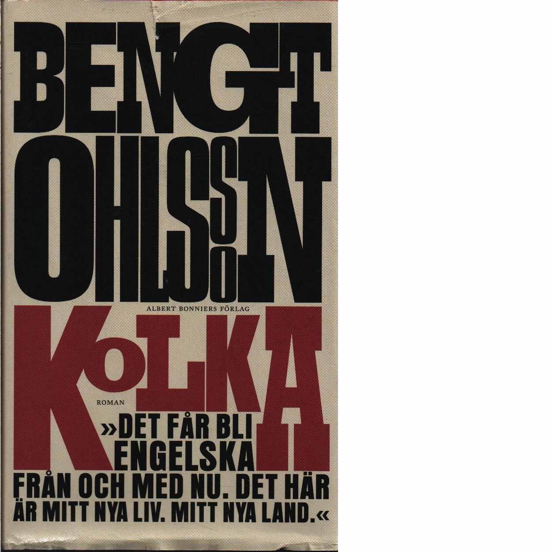Kolka  - Ohlsson, Bengt