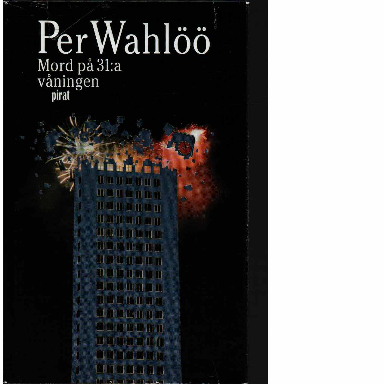 Mord på 31:a våningen - Wahlöö, Per