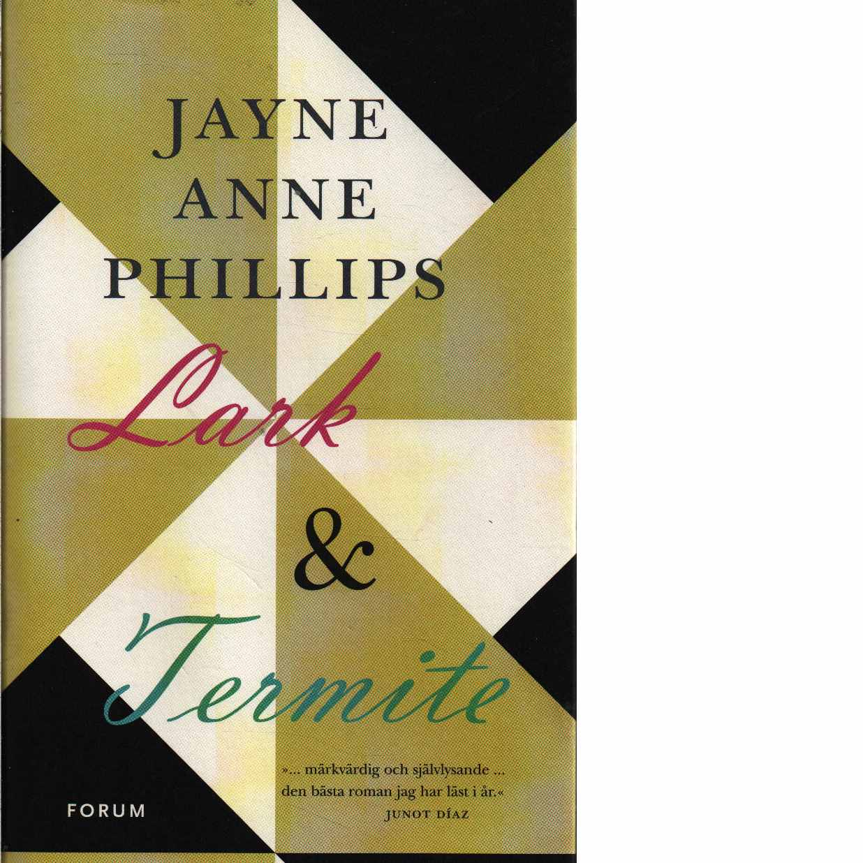 Lark & Termite - Phillips, Jayne Anne