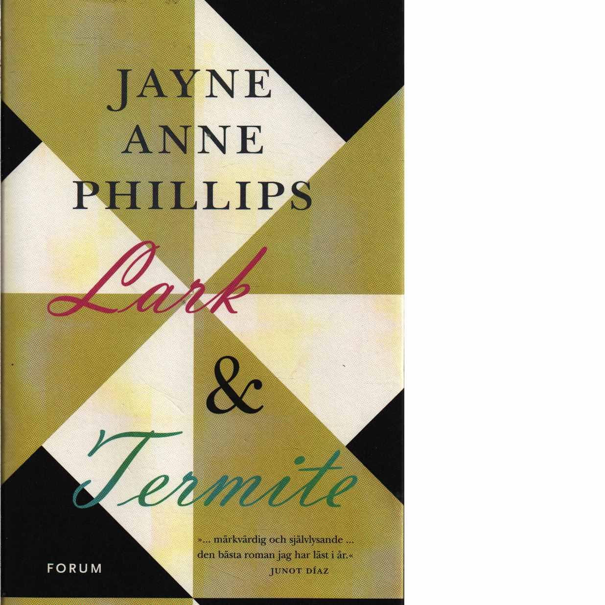 Lark & Termite - Phillips, Jayne Anne