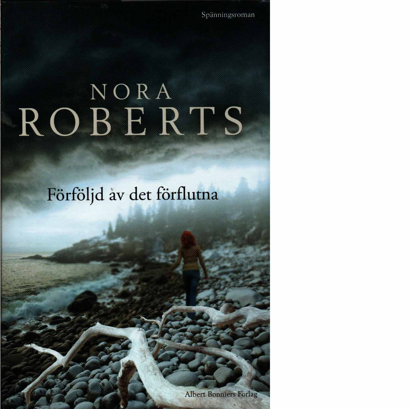 Förföljd av det förflutna - Roberts, Nora