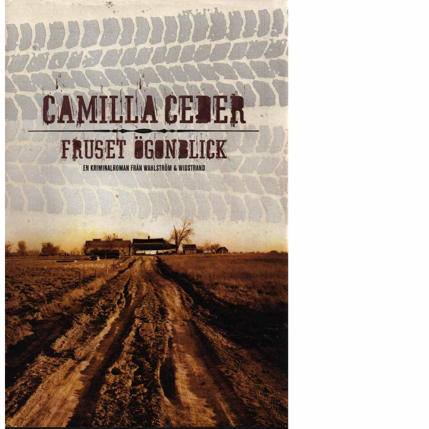 Fruset ögonblick - Ceder, Camilla
