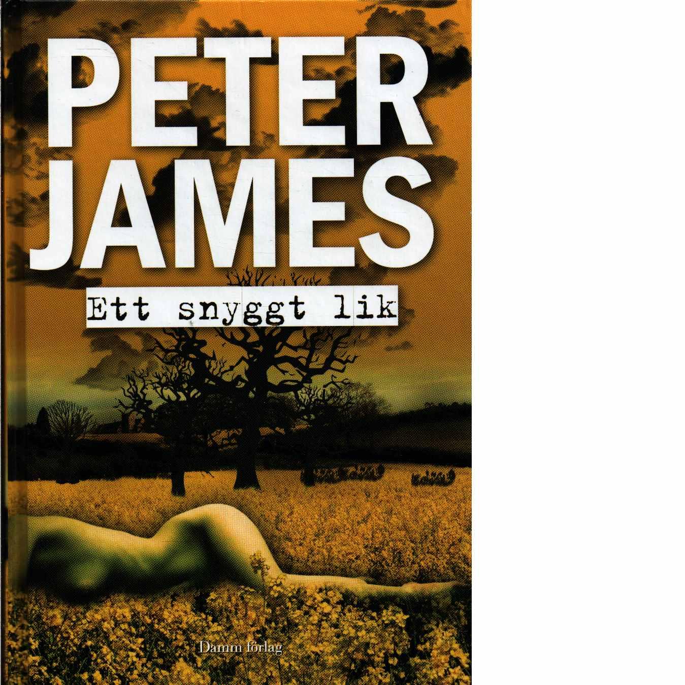 Ett snyggt lik - James, Peter