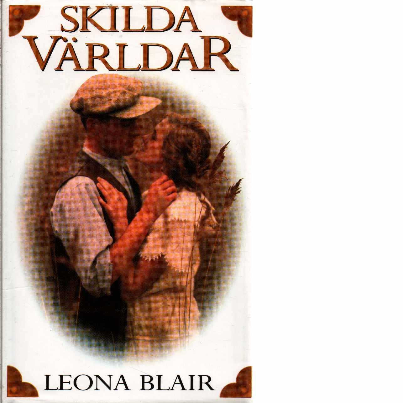 Skilda världar  - Blair, Leona