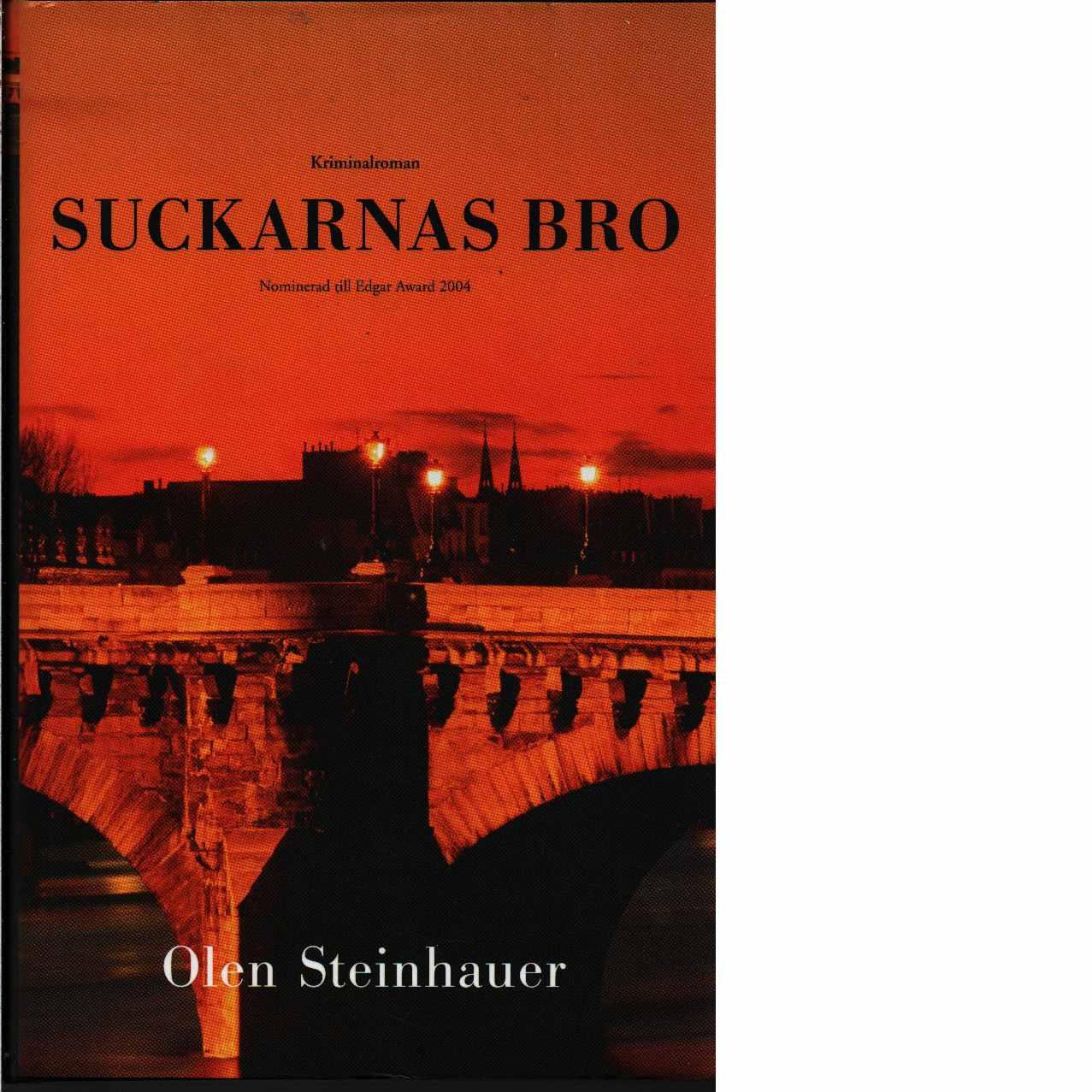 Suckarnas bro  - Steinhauer, Olen