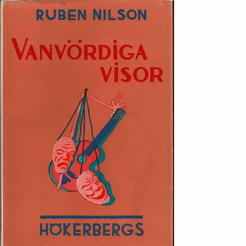 Vanvördiga visor [Musiktryck] - Nilson, Ruben