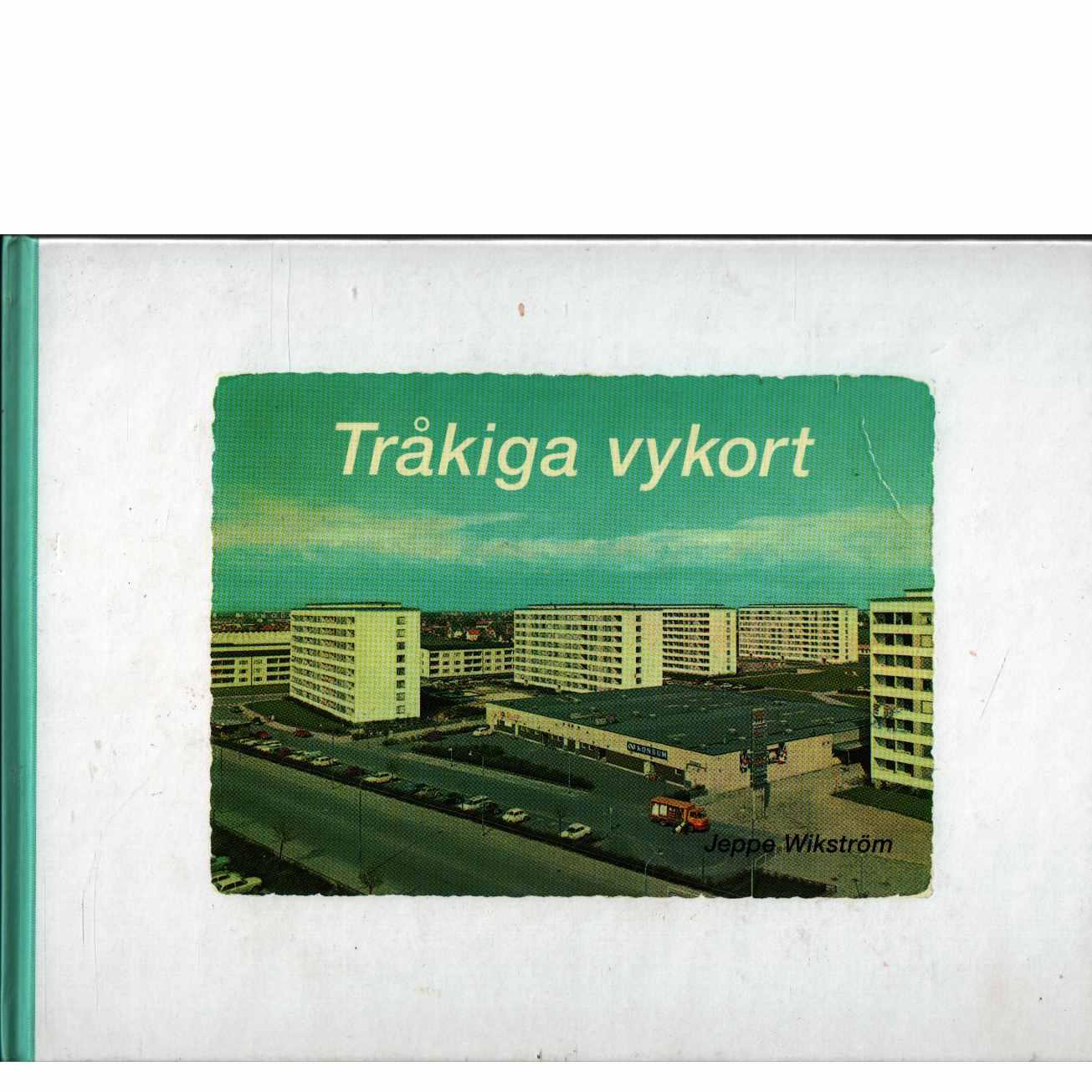 Tråkiga vykort - Red. Wikström, Jeppe