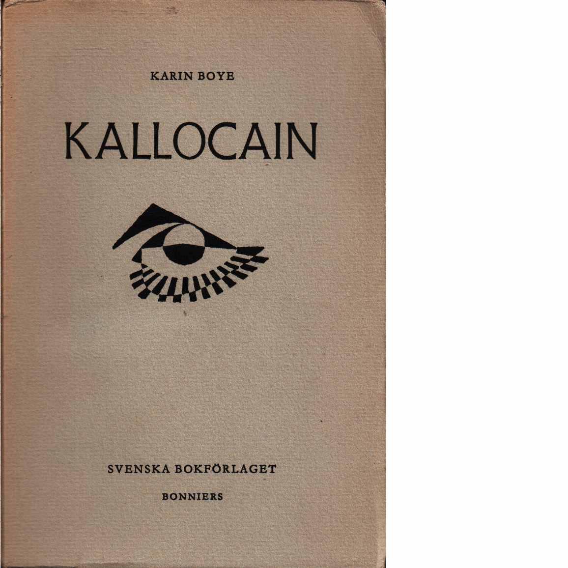 Kallocain - Boye, Karin