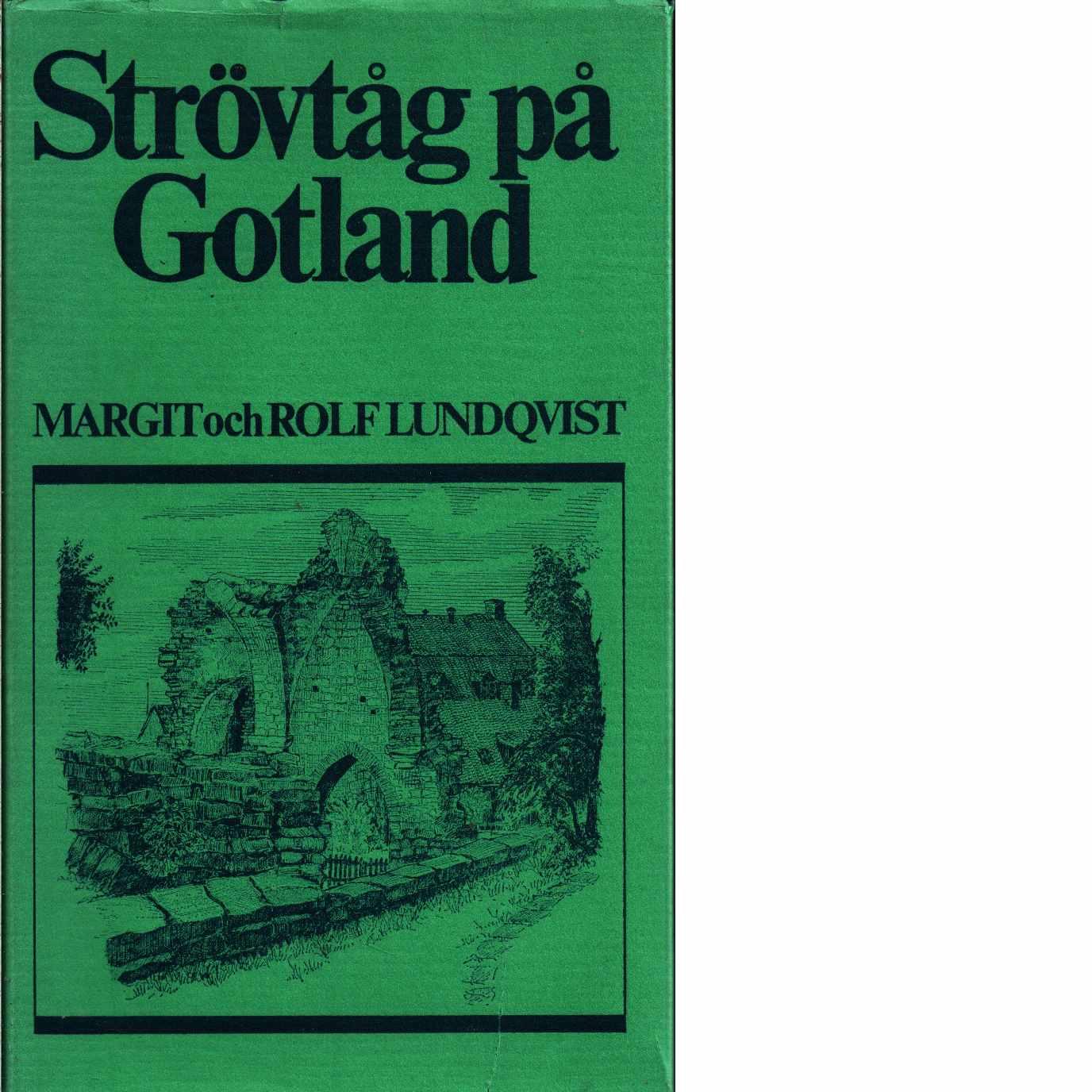 Strövtåg på Gotland - Lundqvist, Margit och Lundqvist, Rolf