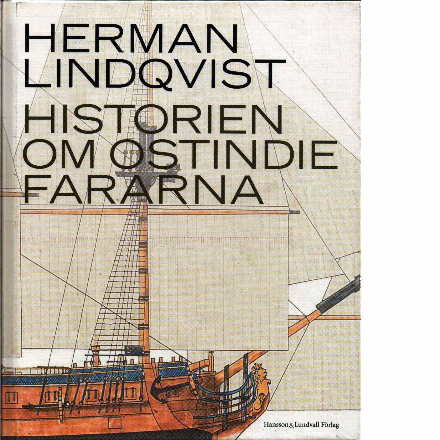 Historien om Ostindiefararna - Lindqvist, Herman