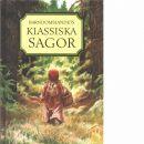 Barndomslandets klassiska sagor  - Red. Schildt, Margareta
