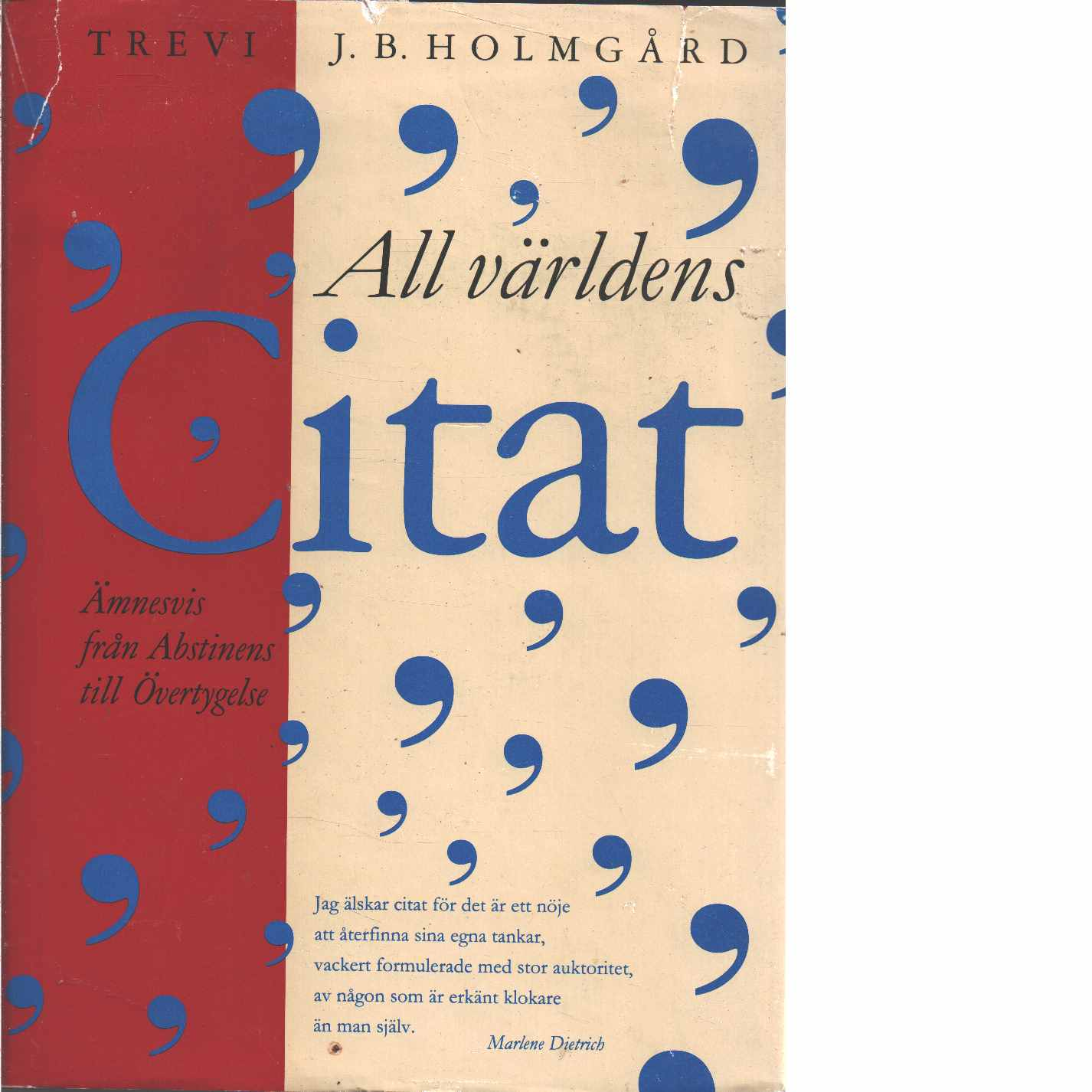 All världens citat - Red. Holmgård, J. B
