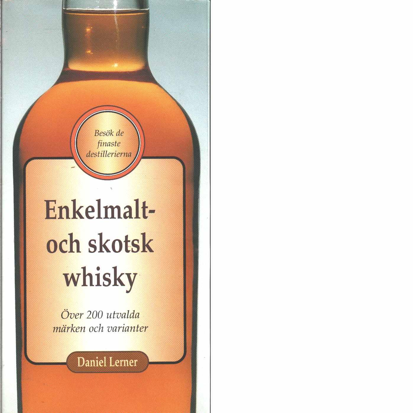 Enkelmalt- och skotsk whisky - Lerner, Daniel