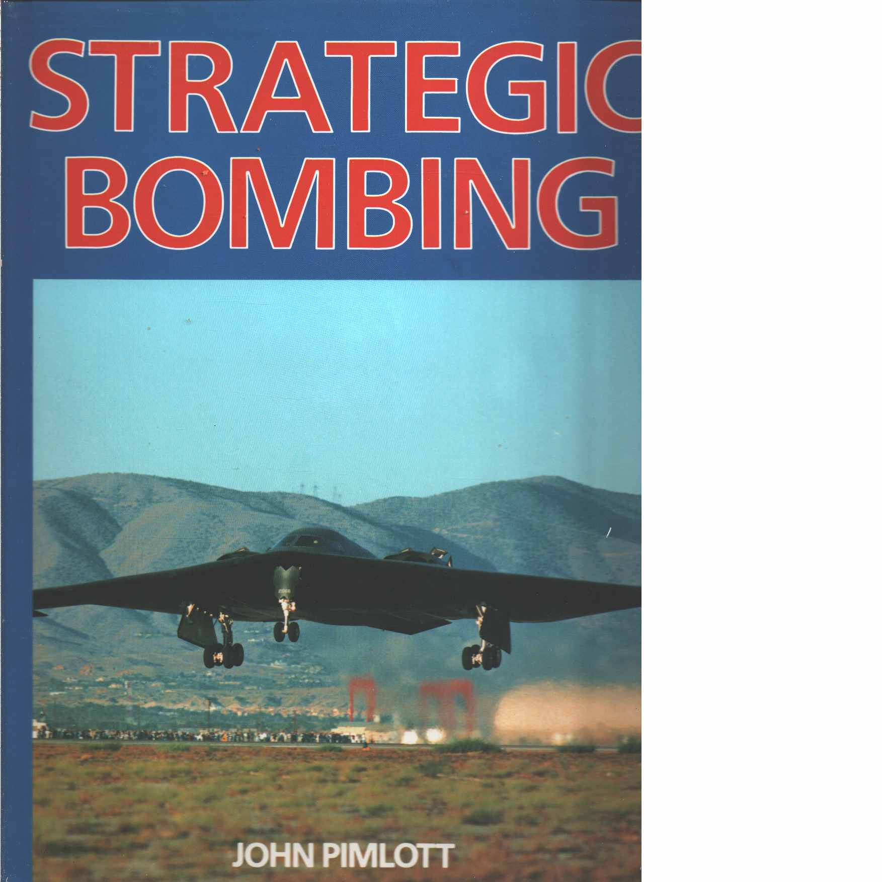 Strategic bombing - PIMLOTT, John