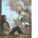 Folkhälsorapport 2009 - Red. Sverige. Socialstyrelsen