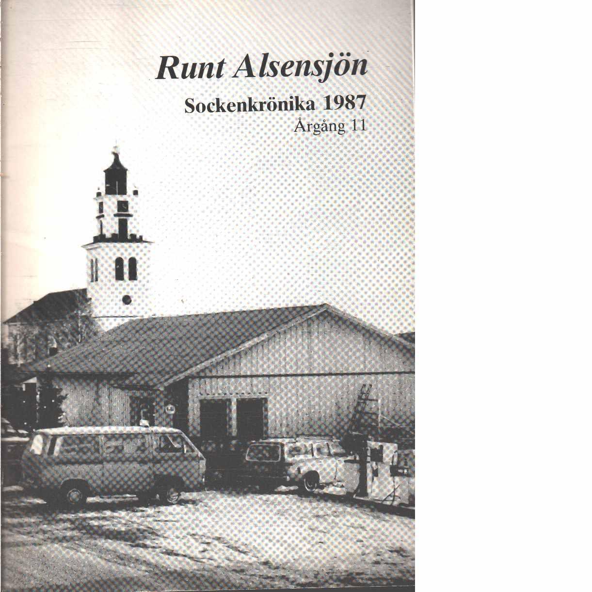 Runt Alsensjön : sockenkrönika  - Red. Alsens hembygdsförening
