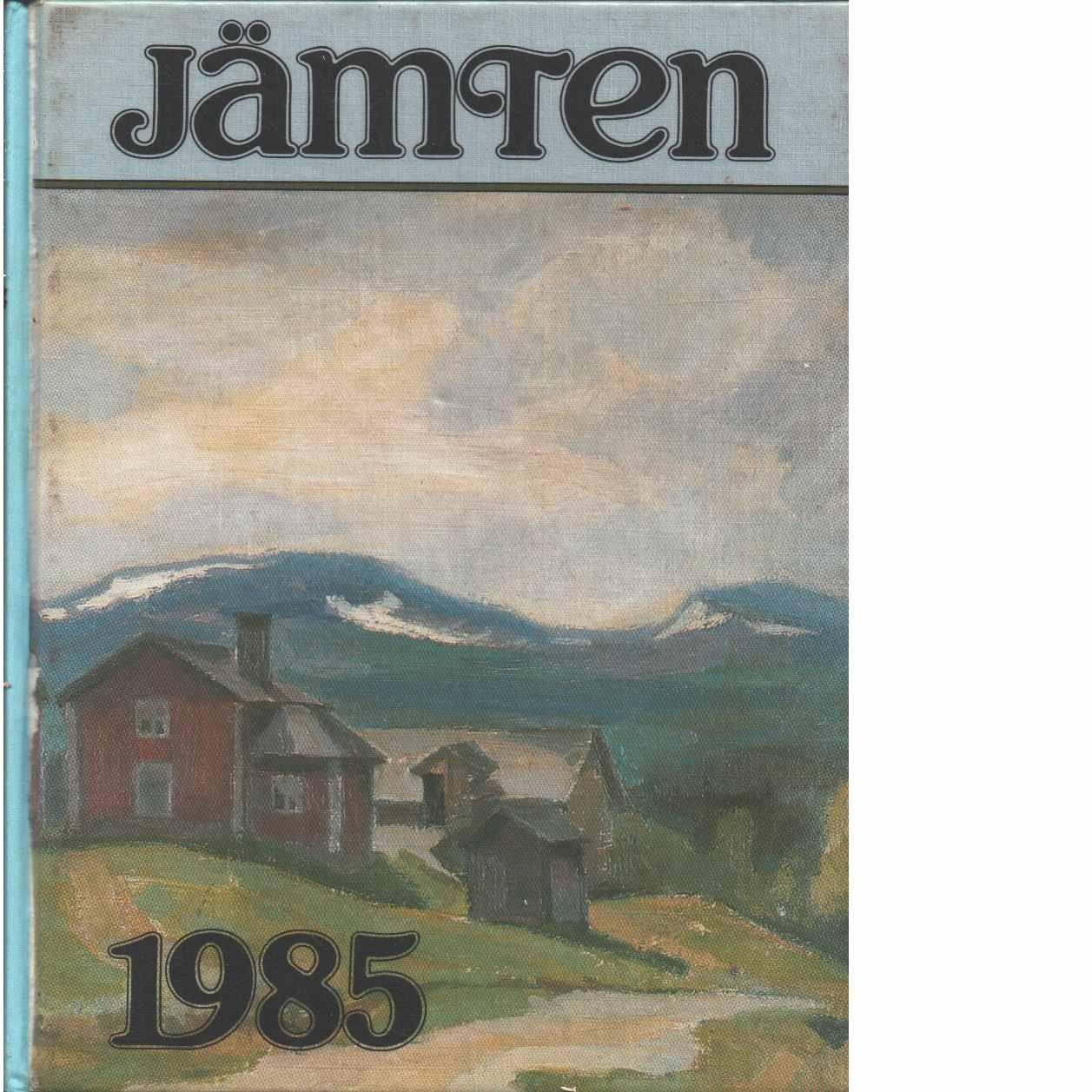 Jämten 1985 : Länsmuseets och Heimbygdas årsbok. Årg. 83 - Red.