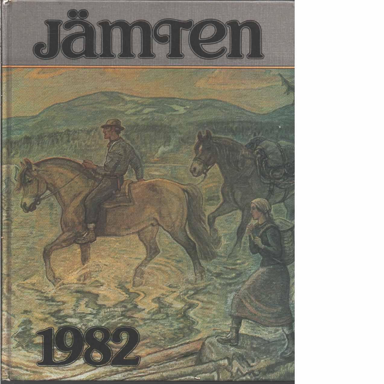 Jämten 1982 : Länsmuseets och Heimbygdas årsbok. Årg. 83 - Red.