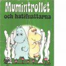 Mumintrollet och hatifnattarna - Red. Jansson, Tove
