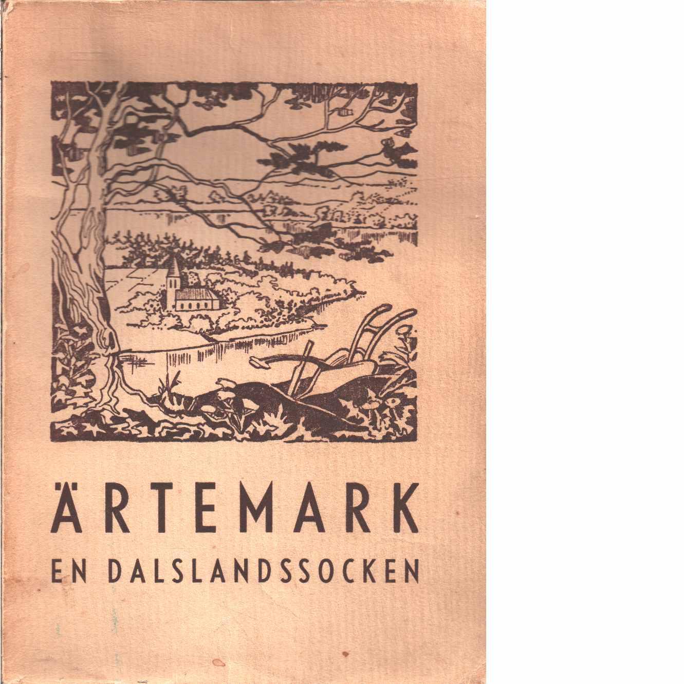 Ärtemark : en Dalslandssocken - Red. Löfgren, Ivan