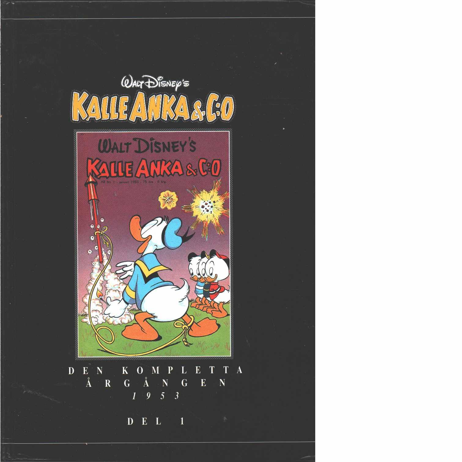 Kalle Anka & C:o. Den kompletta årgången 1953. D. 1 - Walt Disney Company