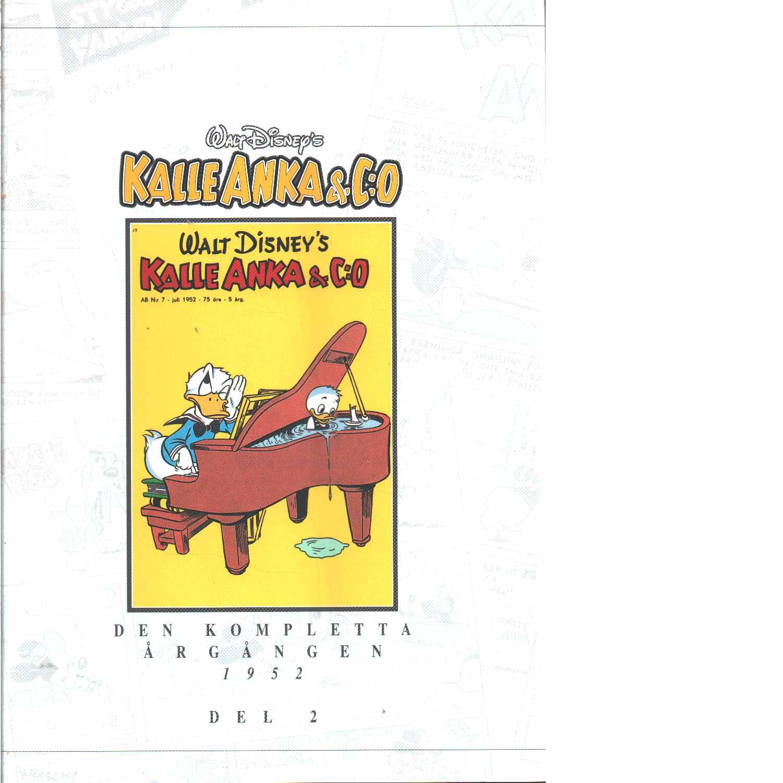 Kalle Anka & C:o. Den kompletta årgången 1952. D. 2 - Walt Disney Company