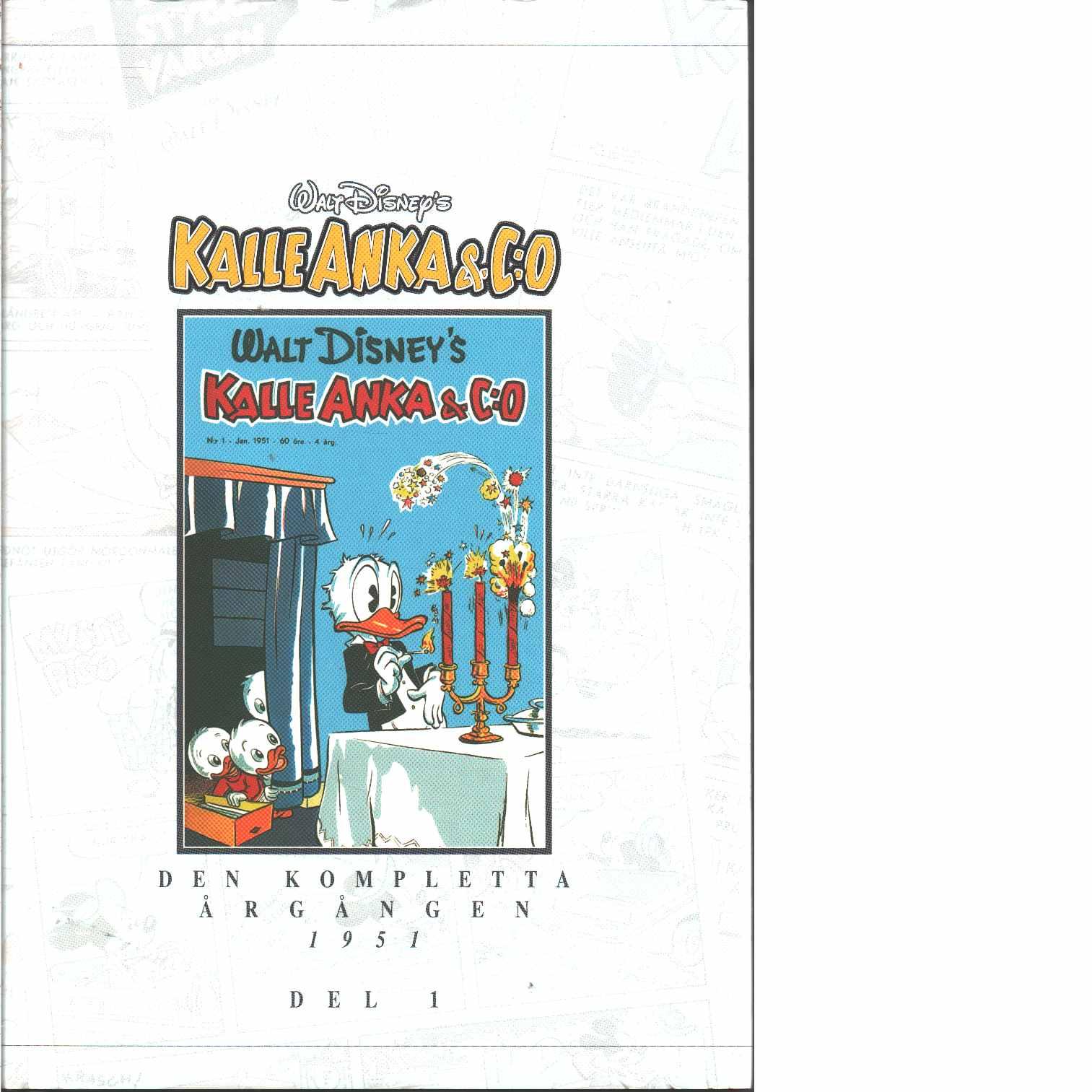 Kalle Anka & C:o. Den kompletta årgången 1951. D. 1 - Walt Disney Company