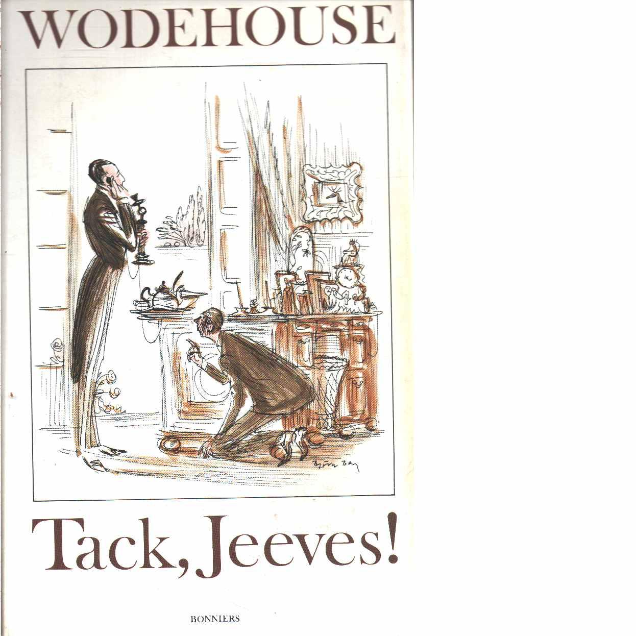 Tack, Jeeves! - Wodehouse, P. G.