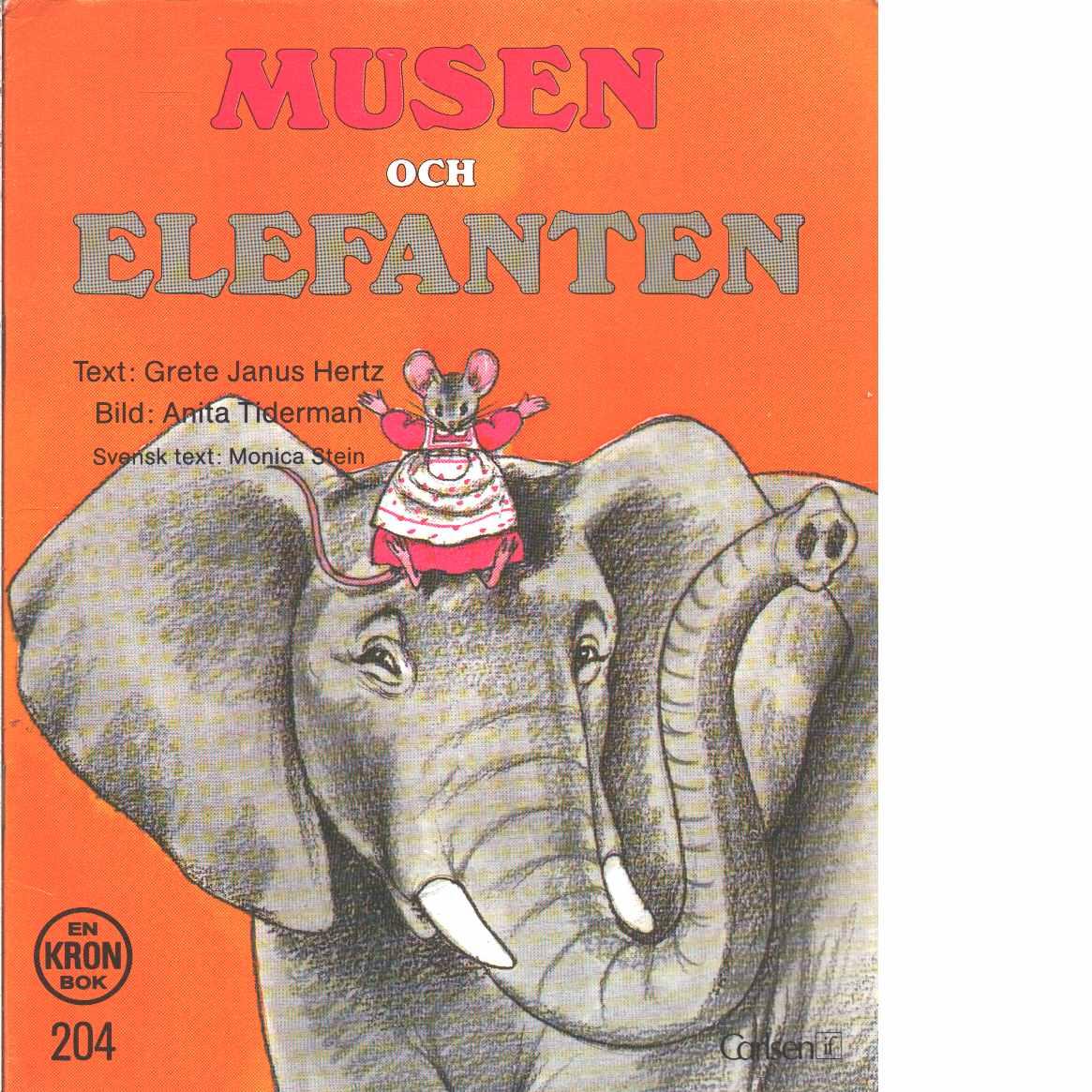 Musen och elefanten - Janus Hertz, Grete och Tiderman, Anita
