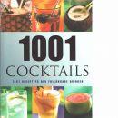 1001 cocktails : [1001 recept på den fulländade drinken  - Barker, Alex