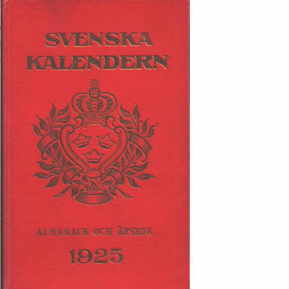 Svenska kalendern  1925  : en årsbok för alla  - Red.