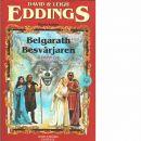 Belgarath besvärjaren. Bok 1, Aldurs dal - Eddings, David och Eddings, Leigh