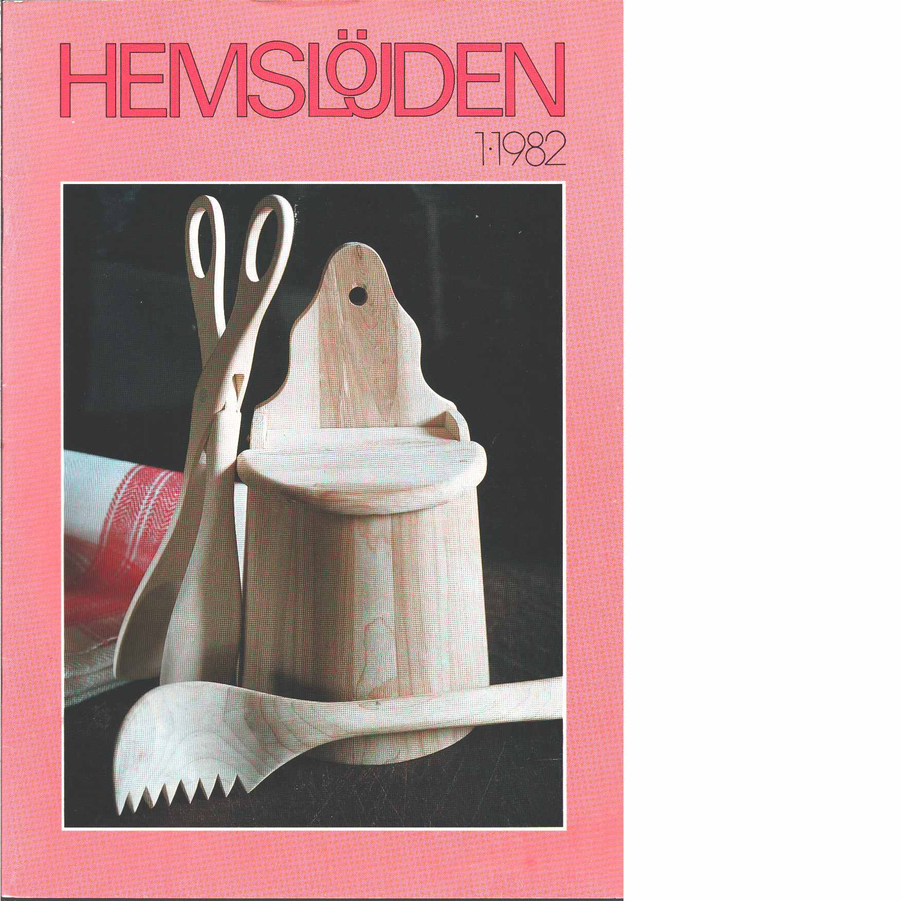 Hemslöjden 1-1982 - Red.