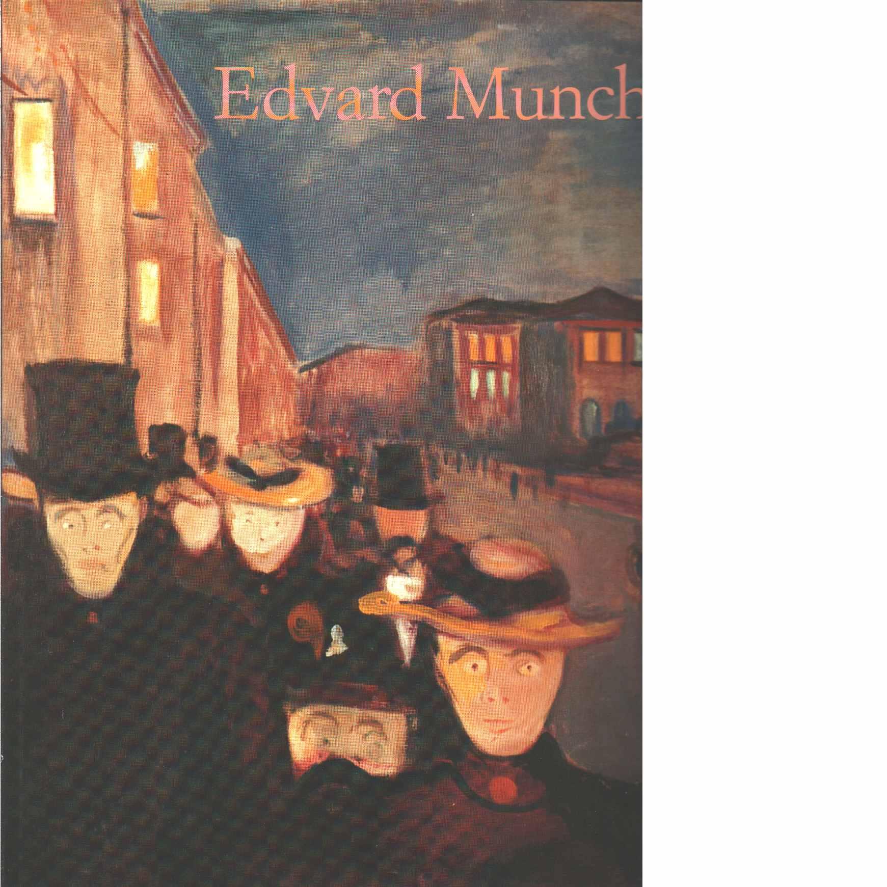 Edward Munch : 1863-1944 - Bischoff, Ulrich